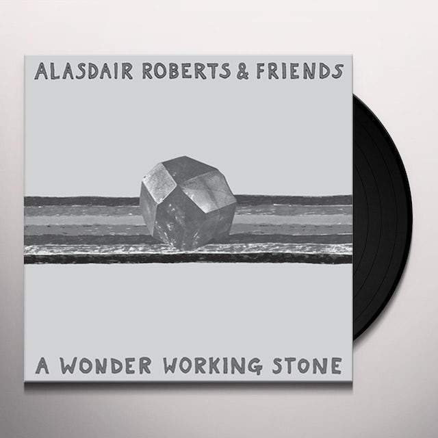 Alasdair Roberts WONDER WORKING STONE Vinyl Record