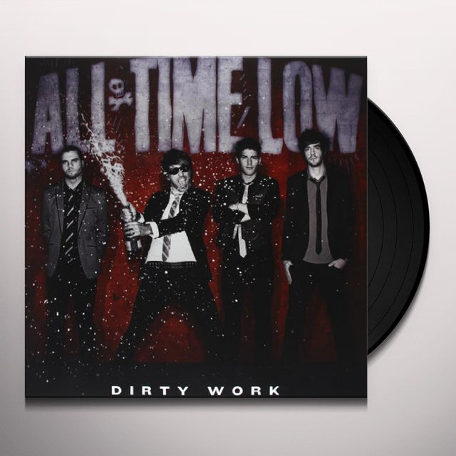 All Time Low DIRTY WORK (Vinyl)