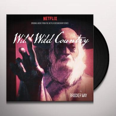 Brocker Way WILD WILD COUNTRY - ORIGINAL MUSIC FROM NETFLIX Vinyl Record