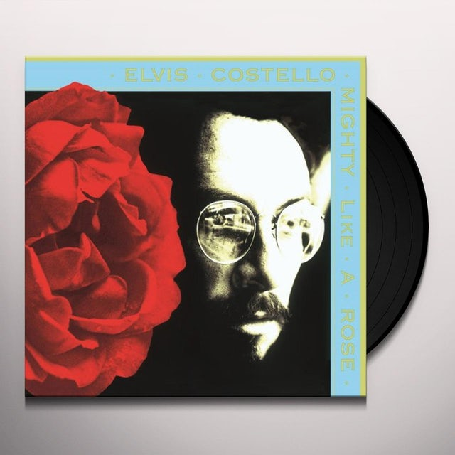 Elvis Costello MIGHTY LIKE A ROSE Vinyl Record