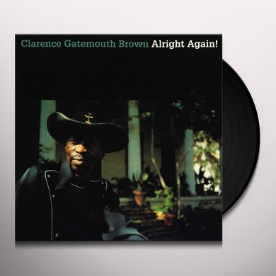 Clarence Gatemouth Brown ALRIGHT AGAIN Vinyl Record