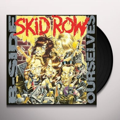Skid Row B-SIDE OURSELVES (ROCKTOBER 2017 EXCLUSIVE) Vinyl Record