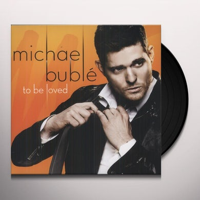 Michael Bublé TO BE LOVED Vinyl Record