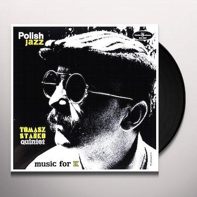Tomasz Quintet Stanko MUSIC FOR K (POLISH JAZZ) Vinyl Record
