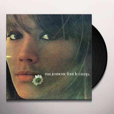 Françoise Hardy MA JEUNESSE FOUT LE CAMP Vinyl Record