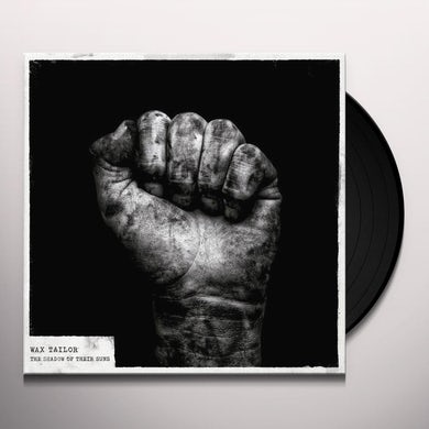 Wax Tailor SHADOW OF THEIR SUNS Vinyl Record