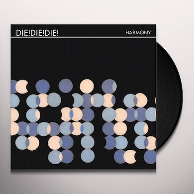 Die Die Die HARMONY + DOWNLOAD Vinyl Record