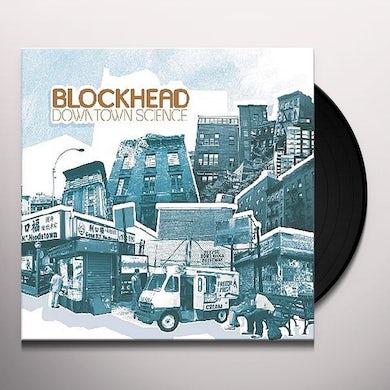 Blockhead DOWNTOWN SCIENCE Vinyl Record