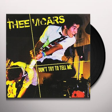 Thee Vicars DON'T TRY TO TELLME Vinyl Record