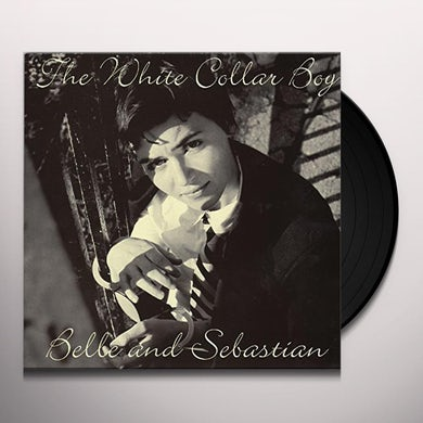 Belle and Sebastian WHITE COLLAR BOY Vinyl Record