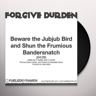 Forgive Durden BEWARE THE JUBJUB BIRD & SHUN THE FRUMIOUS BANDERS Vinyl Record