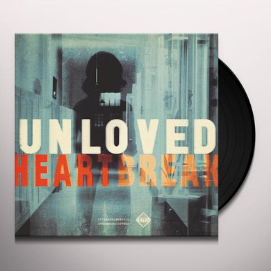 UNLOVED HEARTBREAK Vinyl Record