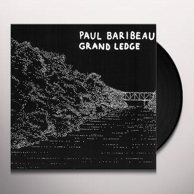 Paul Baribeau GRAND LEDGE Vinyl Record