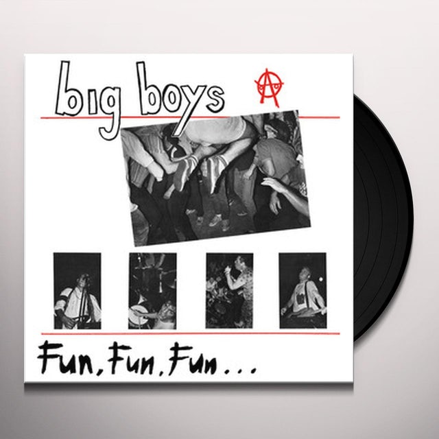 Big Boys FUN FUN FUN Vinyl Record