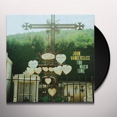 John Vanderslice TOO MUCH TIME Vinyl Record