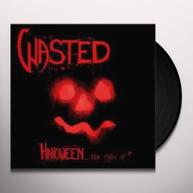 WASTED HALLOWEEN THE NIGHT OF Vinyl Record
