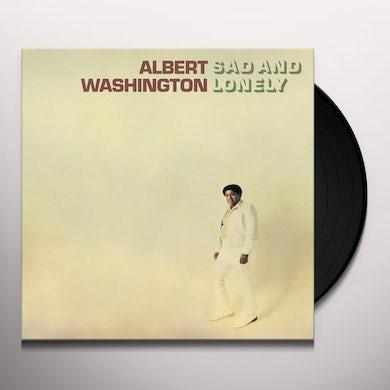 Albert Washington Sad And Lonely Vinyl Record
