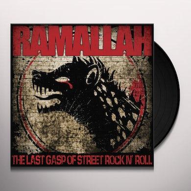 Ramallah LAST GASP OF STREET ROCK N ROLL Vinyl Record