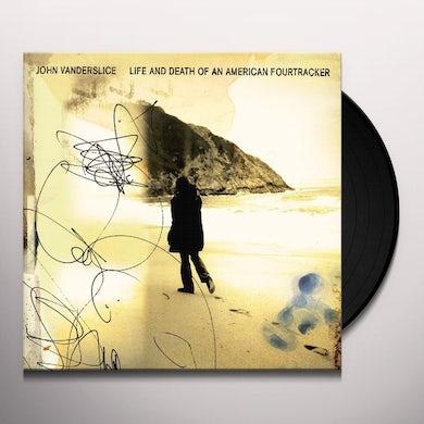 John Vanderslice LIFE & DEATH OF AN AMERICAN FOURTRACKER Vinyl Record