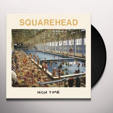 Squarehead HIGH TIME Vinyl Record