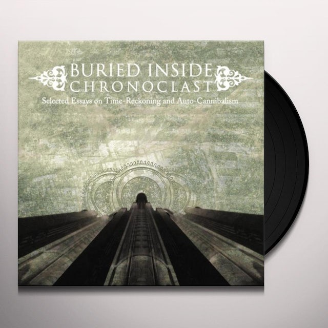 Buried Inside CHRONOCLAST Vinyl Record