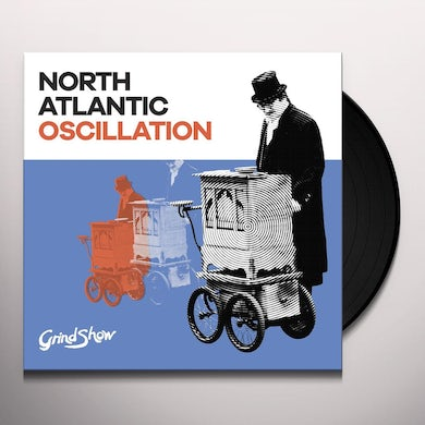 North Atlantic Oscillation GRIND SHOW Vinyl Record
