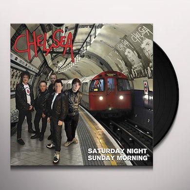 Chelsea SATURDAY NIGHT SUNDAY MORNING Vinyl Record