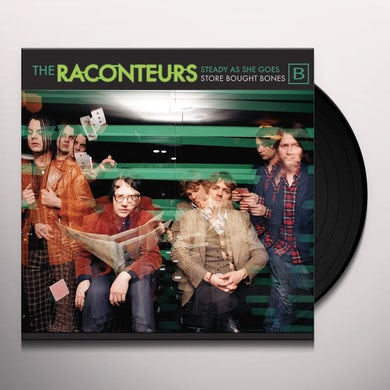 The Raconteurs STEADY AS SHE GOES / STORE BOUGHT BONES Vinyl Record