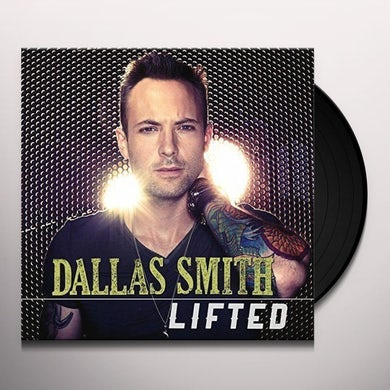 Dallas Smith LIFTED Vinyl Record