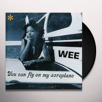 YOU CAN FLY ON MY AEROPLANE Vinyl Record
