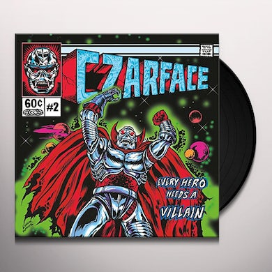 CZARFACE EVERY HERO NEEDS A VILLAIN Vinyl Record