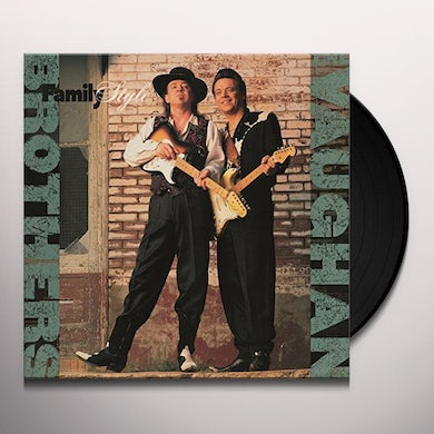 Vaughan Brothers FAMILY STYLE Vinyl Record