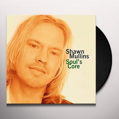 Shawn Mullins SOUL'S CORE Vinyl Record