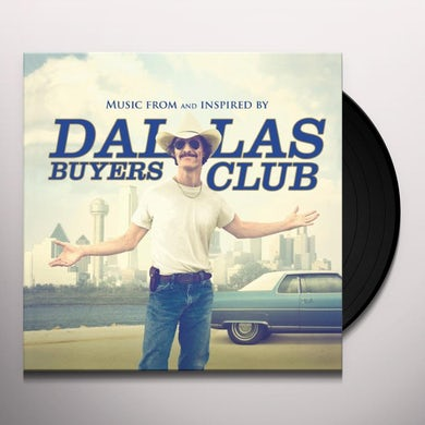 Dallas Buyers Club / O.S.T.  DALLAS BUYERS CLUB / Original Soundtrack Vinyl Record