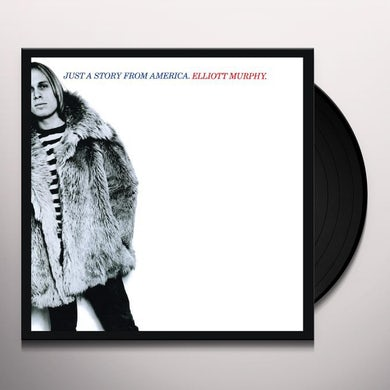 Elliott Murphy JUST A STORY FROM AMERICA Vinyl Record