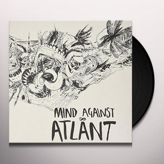 Mind Against ATLANT Vinyl Record