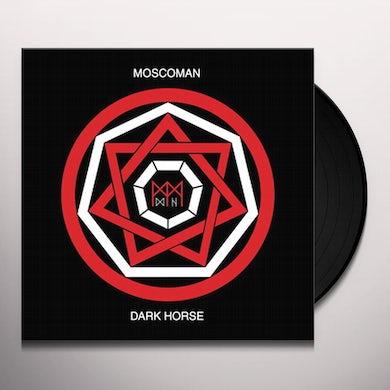 MOSCOMAN DARK HORSE Vinyl Record