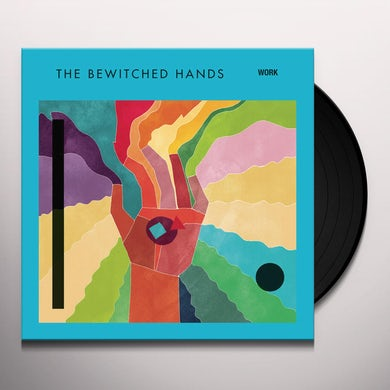 Bewitched Hands WORK Vinyl Record