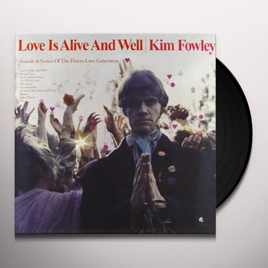 Kim Fowley LOVE IS ALIVE & WELL Vinyl Record