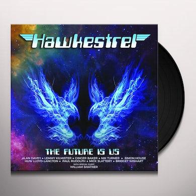 Hawkestrel THE FUTURE IS US Vinyl Record