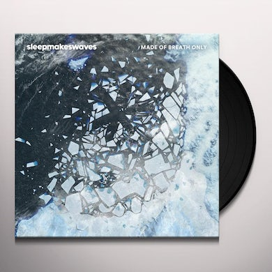 Sleepmakeswaves MADE OF BREATH ONLY (MILKY TRANSPARENT) Vinyl Record