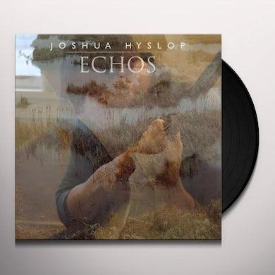 Joshua Hyslop ECHOS Vinyl Record