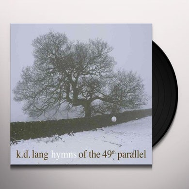 K.D. Lang HYMNS OF THE 49TH PARALLEL Vinyl Record