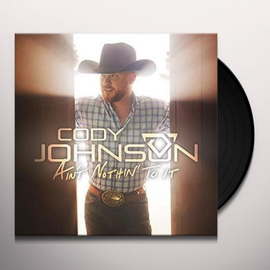 Cody Johnson Ain't Nothin' To It Vinyl Record