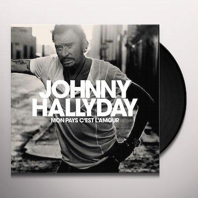 Johnny Hallyday MON PAYS C'EST L'AMOUR Vinyl Record
