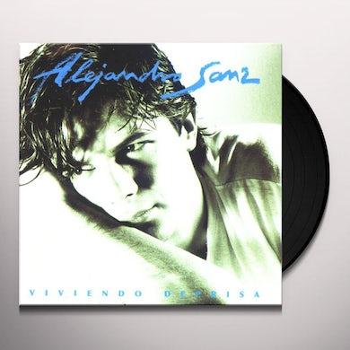 Alejandro Sanz VIVIENDO DEPRISA Vinyl Record