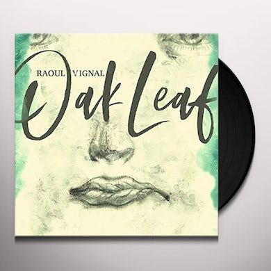 Raoul Vignal OAK LEAF Vinyl Record