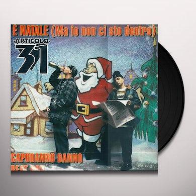 Articolo 31 E NATALE (MA IO NON CI STO DENTRO) Vinyl Record