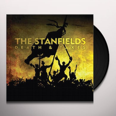 Stanfields DEATH & TAXES Vinyl Record