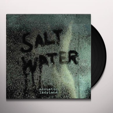 Acoustic Ladyland SALTWATER Vinyl Record
